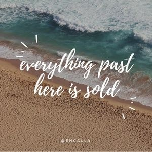 Other - EVERYTHING PAST THIS POINT IS SOLD 💕